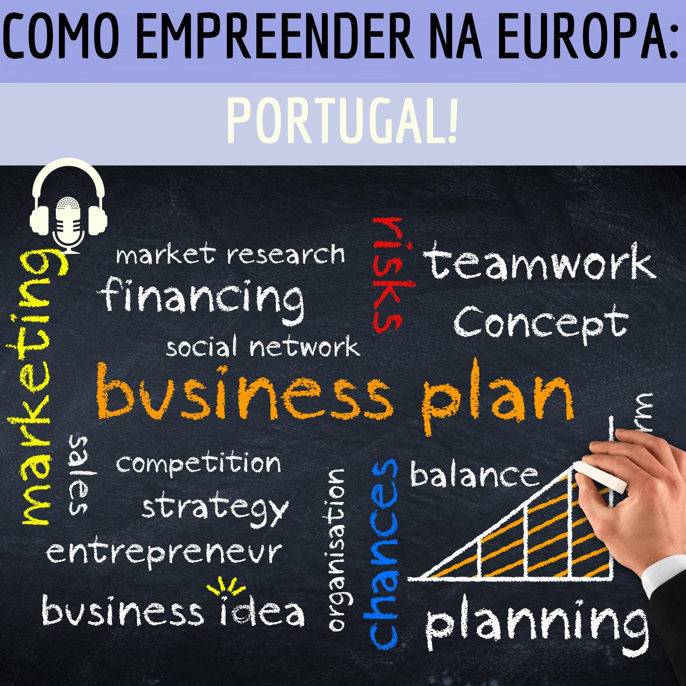 #002 – Como planejar o negócio para operar em Portugal?