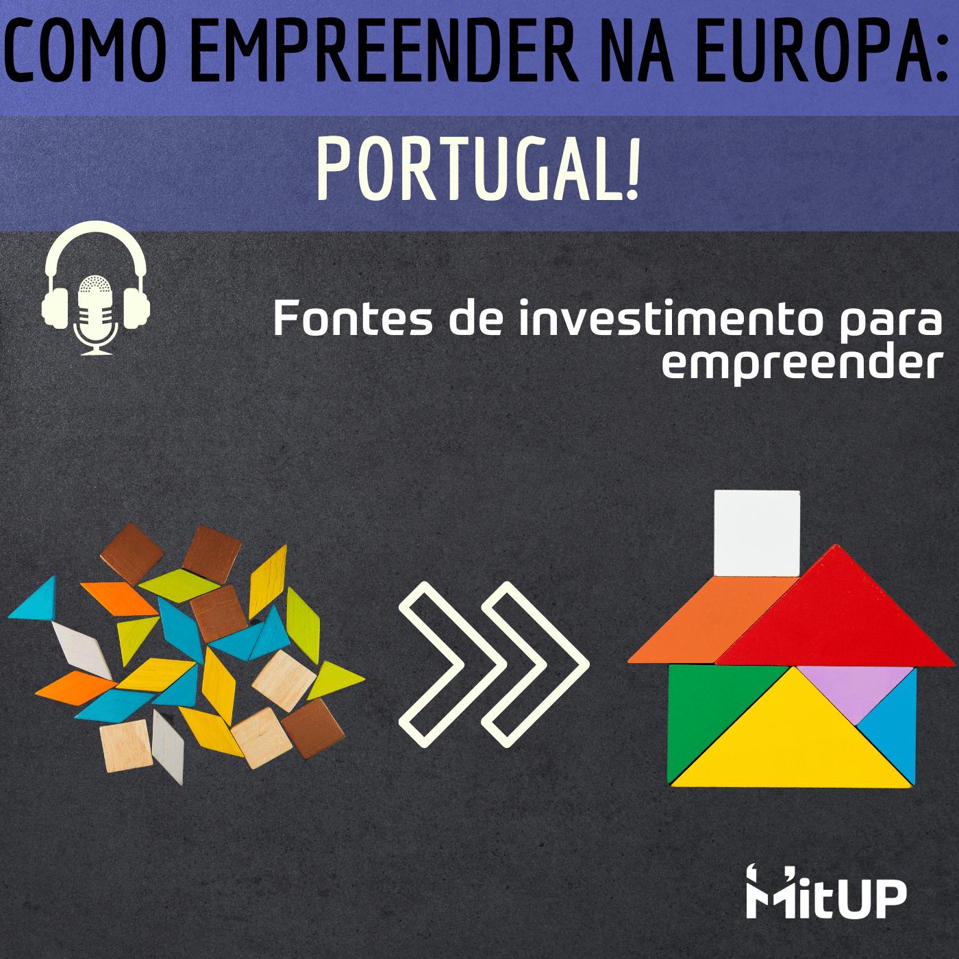 #004 – Fundos europeus e demais fontes de investimento