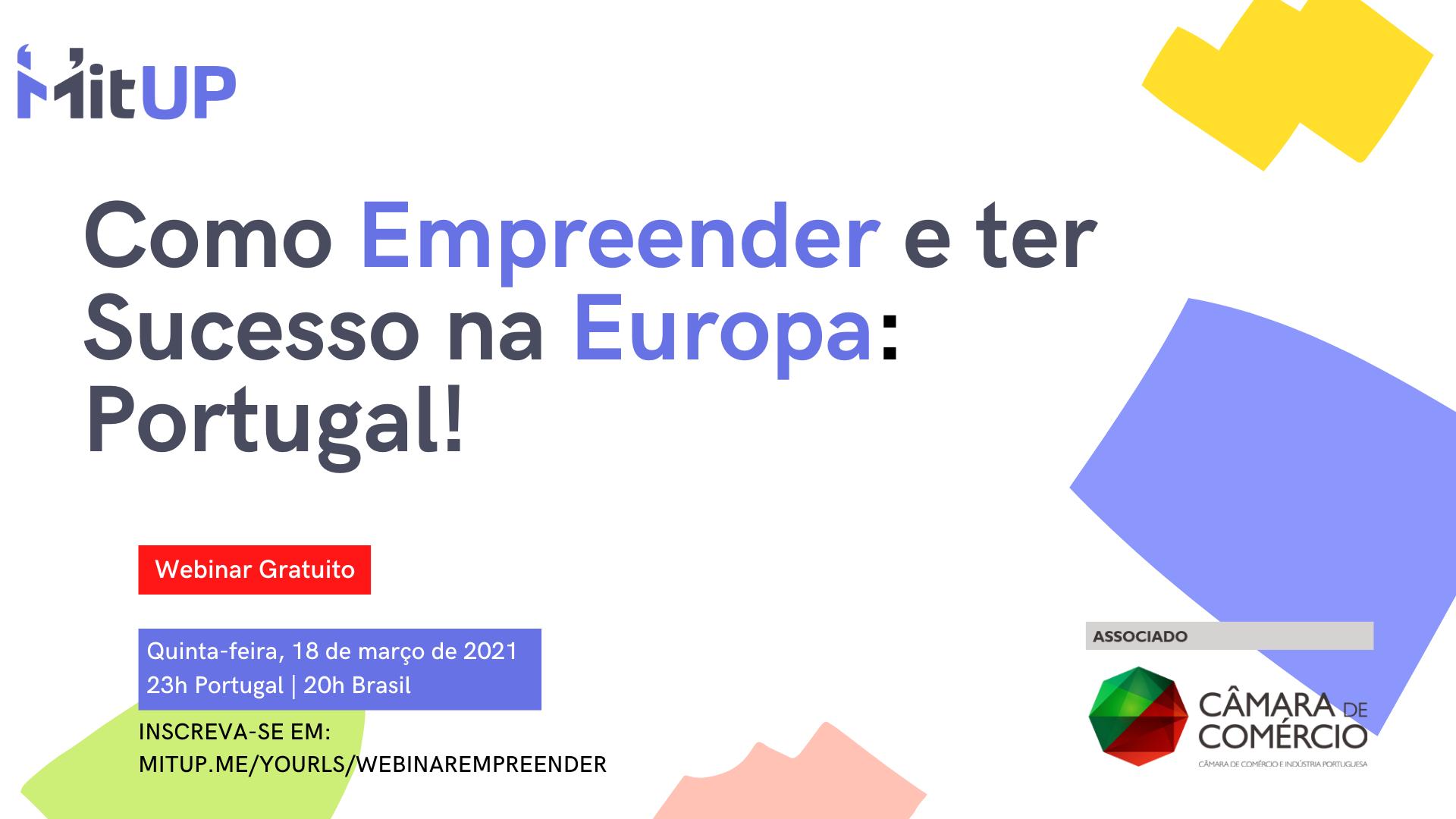 Webinar: Como empreender e ter sucesso na Europa: Portugal